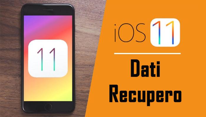 iOS 11 Dati Recupero